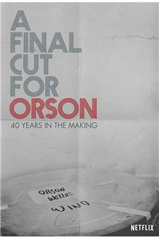 A Final Cut for Orson: 40 Years in the Making (2018) 1080p download