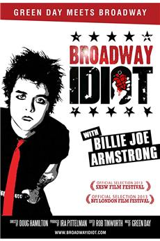 Broadway Idiot (2013) 1080p download