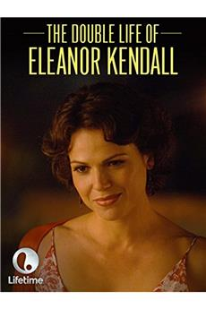 The Double Life of Eleanor Kendall (2008) 1080p download