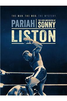 Pariah: The Lives and Deaths of Sonny Liston (2019) 1080p download