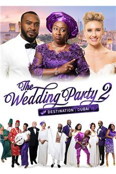 The Wedding Party 2: Destination Dubai (2017) 1080p download