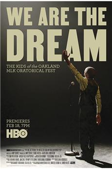 We Are the Dream: The Kids of the Oakland MLK Oratorical Fest (2020) 1080p download