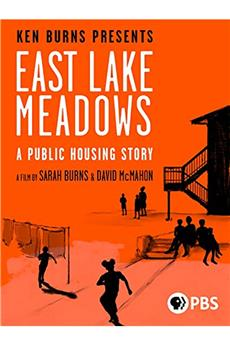 East Lake Meadows: A Public Housing Story (2020) 1080p download