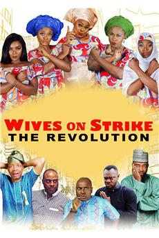 Wives on Strike: The Revolution (2019) 1080p download