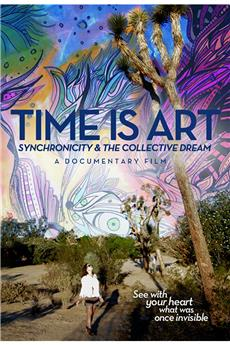 Time Is Art: Synchronicity and the Collective Dream (2015) 1080p download