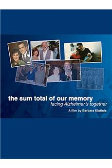 The Sum Total Of Our Memory: Facing Alzheimers Together (2014) 1080p download