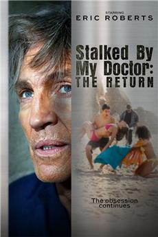 Stalked by My Doctor: The Return (2016) 1080p download