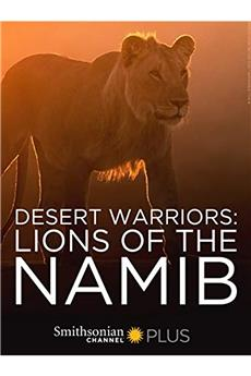 Desert Warriors: Lions of the Namib (2016) 1080p download