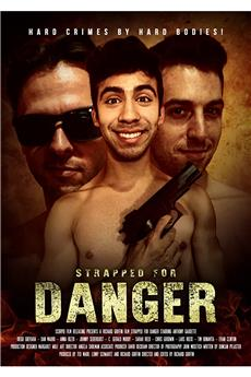 Strapped for Danger (2017) 1080p download