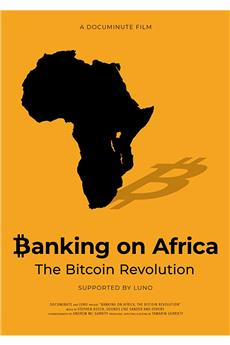 Banking on Africa: The Bitcoin Revolution (2020) 1080p download