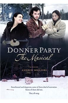 Donner Party: The Musical (2013) 1080p download