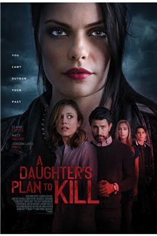 A Daughter's Plan to Kill (2019) 1080p download