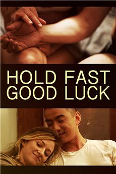 Hold Fast, Good Luck (2020) 1080p download