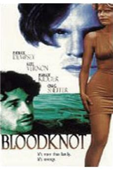 Bloodknot (1995) 1080p download
