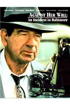 Against Her Will: An Incident in Baltimore (1992) 1080p download