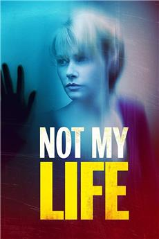 Not My Life (2006) 1080p download