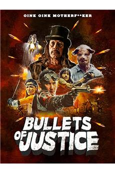 Bullets of Justice (2019) 1080p download