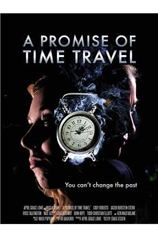 A Promise of Time Travel (2016) 1080p download