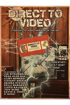 Direct to Video: Straight to Video Horror of the 90s (2019) 1080p download
