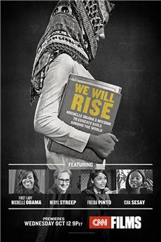 We Will Rise: Michelle Obama's Mission to Educate Girls Around the World (2018) 1080p download
