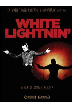 White Lightnin' (2009) 1080p download
