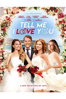 Tell Me I Love You (2020) 1080p download