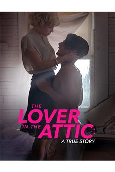 The Lover in the Attic (2018) 1080p download