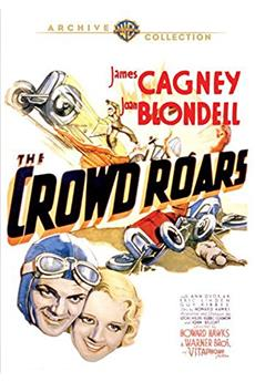 The Crowd Roars (1932) 1080p download