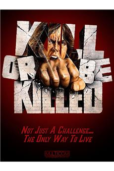 Kill or Be Killed (1976) download