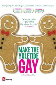 Make the Yuletide Gay (2009) 1080p download