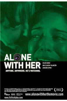 Alone With Her (2006) 1080p download