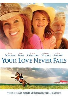 Your Love Never Fails (2011) 1080p download