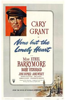 None But the Lonely Heart (1944) 1080p download