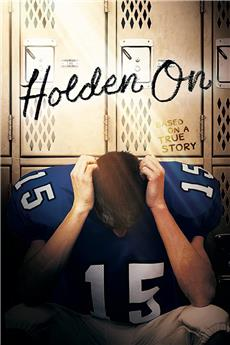 Holden On (2017) 1080p download