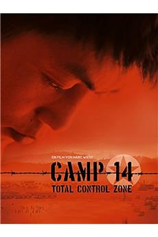 Camp 14: Total Control Zone (2012) 1080p download