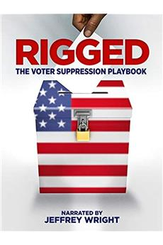 Rigged: The Voter Suppression Playbook (2018) 1080p download