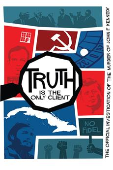 Truth is the Only Client: The Official Investigation of the Murder of John F. Kennedy (2019) 1080p download