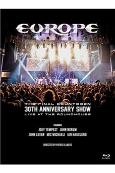 Europe : The Final Countdown 30th Anniversary Show - Live At The Roundhouse (2017) 1080p download