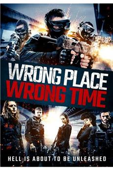 Wrong Place, Wrong Time (2021) 1080p download